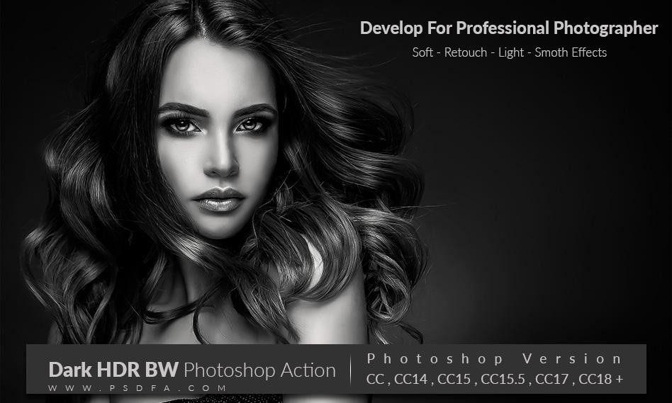 10 اکشن و افکت HDR سیاه و سفید فتوشاپ برای عکاسان حرفه ای