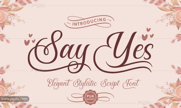 اسکریپت فونت زیبای Say Yes مناسب برای طرح های رمانتیک و عاشقانه